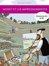 Marion Augustin et Bruno Heitz - L'Histoire de l'Art en BD  : Monet et les impressionnistes.