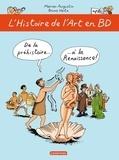 Marion Augustin et Bruno Heitz - L'Histoire de l'Art en BD Tome 1 : De la Préhistoire à la Renaissance.