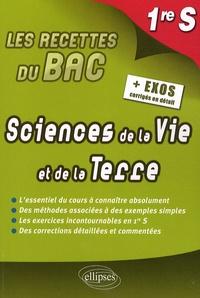 Marion Barthes et Anne-Laure Brigardis - Sciences de la Vie et de la Terre 1re S.