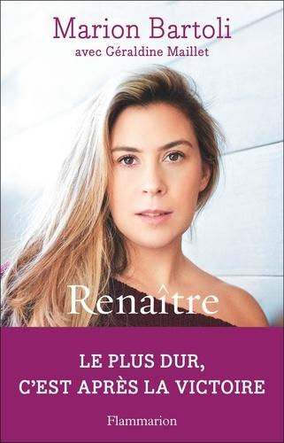 Marion Bartoli - Renaître - Autobiographie.
