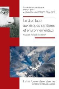 Histoiresdenlire.be Le droit face aux risques sanitaires et environnementaux - Regards français et brésilien Image
