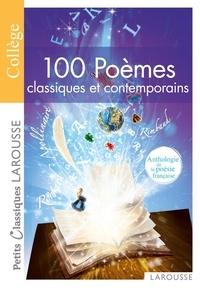Téléchargez des ebooks pour ipod touch gratuitement 100 poêmes classiques et contemporains  - Anthologie de la poésie française 9782035873880