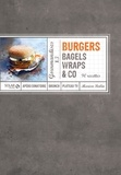 Marion Beilin - Burgers, bagels, wraps & co.
