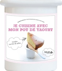 Marion Beilin - Je cuisine avec mon pot de yaourt.