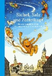 Marion; Benkowitz Klötzer - Sichel, Salz und Zottelkopf - Mit dem Haalgeist durch die Geschichte der Stadt Schwäbisch Hall.