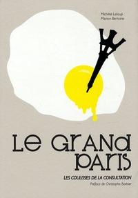 Marion Bertone et Michèle Leloup - Le grand Paris - Les coulisses de la consultation.