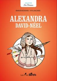 Marion Besnard et  Vivilablonde - Alexandra David-Néel.