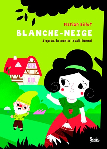Blanche Neige D Apres Le Conte Traditionnel Album