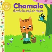 Marion Billet et Charlotte Moundlic - Chamalo cherche les oeufs de Pâques.