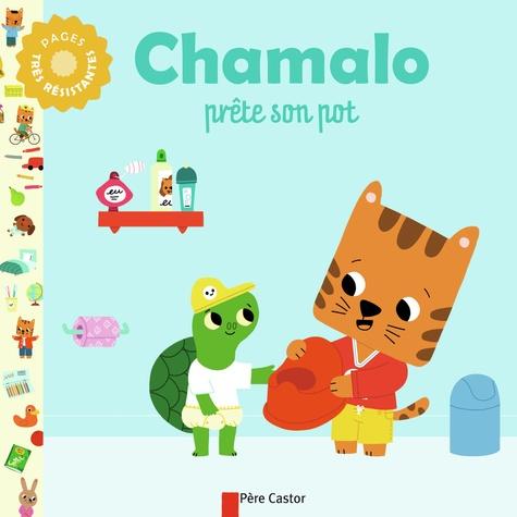 Marion Billet et Charlotte Moundlic - Chamalo prête son pot.