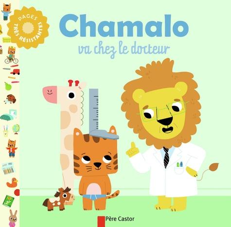 Marion Billet et Charlotte Moundlic - Chamalo va chez le docteur.