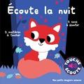 Marion Billet - Ecoute la nuit - 5 sons à écouter, 5 matières à toucher.
