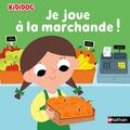 Marion Billet - Je joue à la marchande !.