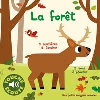Marion Billet - La forêt - 5 matières à toucher, 5 sons à écouter.