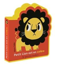 Marion Billet - Petit Lion est en colère.