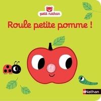 Marion Billet - Roule petite pomme !.