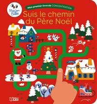 Marion Billet - Suis le chemin du Père Noël.