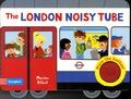 Marion Billet - The London Noisy Tube.