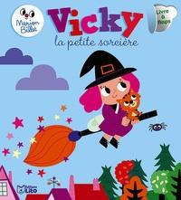 Marion Billet - Vicky la petite sorcière.
