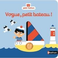 Marion Billet et Christel Denolle - Vogue, petit bateau !.