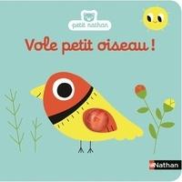 Marion Billet - Vole, petit oiseau !.