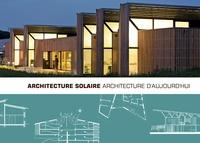 Marion Blein - Architecture solaire, architecture d'aujourd'hui.