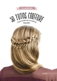 Marion Blush - 50 tutos coiffure pour toutes les occasions.