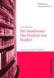 Marion Bönnighausen - E.T.A. Hoffmann, Der Sandmann / Das Fräulein von Scuderi.