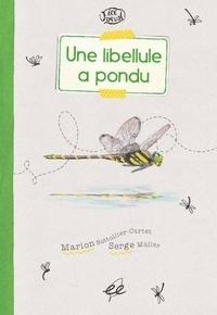 Marion Bottollier-Curtet et Serge Muller - Une libellule a pondu.