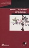 Marion Boudier et Alice Carré - De quoi la dramaturgie est-elle le nom ?.