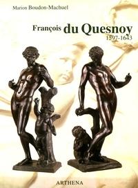Marion Boudon-Machuel - François du Quesnoy (1597-1643).