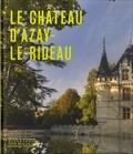 Marion Boudon-Machuel - Le château d'Azay-le-Rideau.