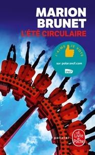 Marion Brunet - L'été circulaire.