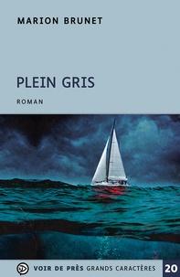 Marion Brunet - Plein Gris.