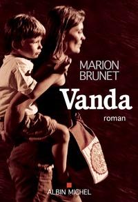 Google livres ebooks téléchargement gratuit Vanda par Marion Brunet 9782226449573