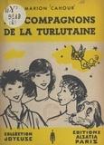 Marion Cahour et  Cyril - Les compagnons de la Turlutaine.