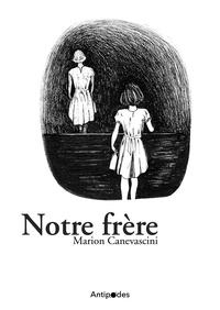 Marion Canevascini - Notre frère.