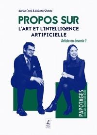 Marion Carré et Valentin Schmite - Propos sur l'art et l'intelligence artificielle.
