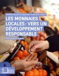 Marion Cauvet et Baptiste Perrissin Fabert - Les monnaies locales : vers un développement responsable - La transition écologique et solidaire des territoires.