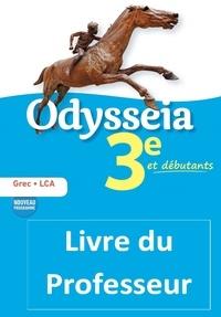 Grec 3e et débutants Odysseia- Livre du professeur - Marion Charletoux |