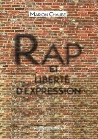 Marion Chaube - Rap et liberté d'expression.