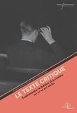 Marion Chénetier-Alev et Valérie Vignaux - Le texte critique - Expérimenter le théâtre et le cinéma aux XXe-XXIe siècles.