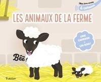 Marion Cocklico - Les animaux de la ferme - Une caresse = un son !.