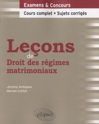 Marion Cottet et Jeremy Antippas - Leçons de Droit des régimes matrimoniaux.