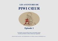 Marion Curtillet et  Agapanthe - Les aventures de Piwi Coeur - Episode 1.