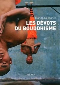 Marion Dapsance - Les dévots du bouddhisme - Journal d'enquête.