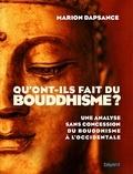 Marion Dapsance - Qu'ont-ils fait du bouddhisme ?.