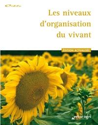 Marion Delame et Justine Flament - Les niveaux d'organisation du vivant.