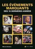 Marion Delattre - Les événements marquants des 15 dernières années.