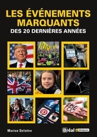 Marion Delattre - Les évènements marquants du début du XXIe siècle.